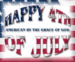 Happy 4th of July graphic with words American By The Grace of God